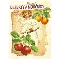 Ovocné dezerty a moučníky - Kniha