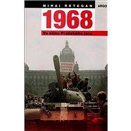 1968 Ve stínu Pražského jara - Kniha