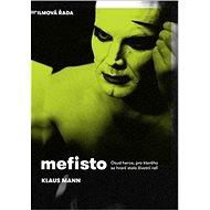 Mefisto: Osud herce, pro kterého se hraní stalo životní rolí - Kniha
