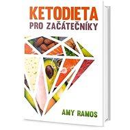 Ketodieta pro začátečníky - Kniha