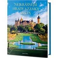 Nejkrásnější hrady a zámky světa - Kniha