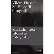 Za filosofii fotografie - Kniha