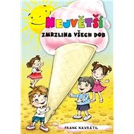 Největší zmrzlina všech dob - Kniha