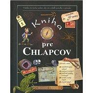 Kniha pre chlapcov: Príručka do terénu - Kniha