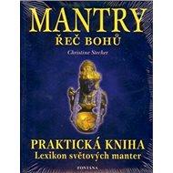 Mantry řeč bohů: Praktická kniha - Kniha