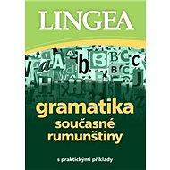 Gramatika současné rumunštiny: s praktickými příklady