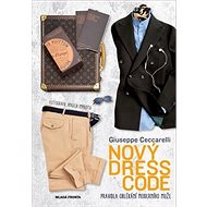 Kniha Nový dress code: Pravidla oblékání moderního muže - Kniha