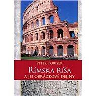 Rímska ríša a jej obrázkové dejiny - Kniha