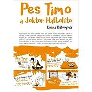 Pes Timo a doktor Hafbolíto - Kniha