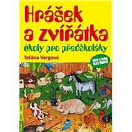 Hrášek a zvířátka úkoly pro předškoláky: více stran, více úkolů - Kniha