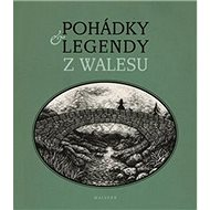 Pohádky a legendy z Walesu - Kniha