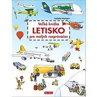 Veľká knižka Letisko pre malých rozprávačov - Kniha