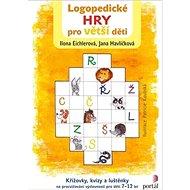 Logopedické hry pro větší děti: Křížovky, kvízy a luštěnky na procvičování výslovnosti pro děti 7-12