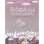 Sněhová víla: Vánoční pohádka - Kniha