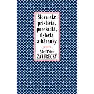 Slovenské príslovia, porekadlá, úslovia a hádanky - Kniha