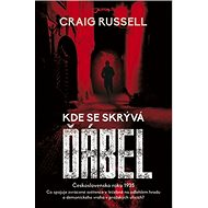 Kde se skrývá ďábel: Československo roku 1935 - Kniha