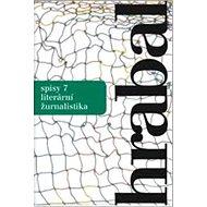 Spisy 7: Literární žurnalistika - Kniha
