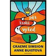 Pár kroků vpřed: Příběh o Caminu setkání a cestě k sobě - Kniha