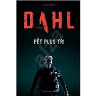 Pět plus tři: Mrazivý thriller o podstatě zla a dobra - Kniha