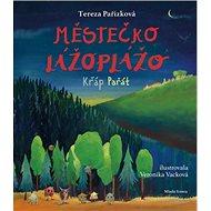 Městečko Lážoplážo: Křáp Pařát - Kniha
