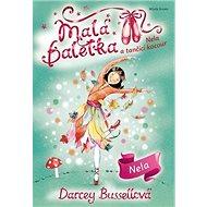 Malá baletka Nela: Nela a tančící kocour - Kniha