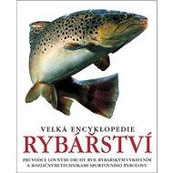 Velká encyklopedie rybářství - Kniha