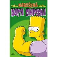 Velká nabušená kniha Barta Simpsona - Kniha