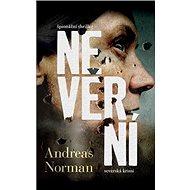 Nevěrní: Špionážní thriller, severská krimi - Kniha