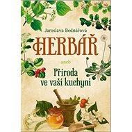 Herbář aneb Příroda ve vaší kuchyni - Kniha