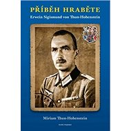 Příběh hraběte: Erwein Sigismund von Thun-Hohenstein - Kniha