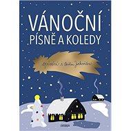 Vánoční písně a koledy Zpívání s Pavlem Jurkovičem - Kniha