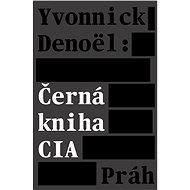 Černá kniha CIA - Kniha