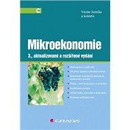 Mikroekonomie: 3., aktualizované a rozšířené vydání - Kniha