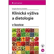 Klinická výživa a dietologie: v kostce - Kniha