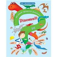 Dinosauři: 60 úžasně zajímavých skutečností - Kniha
