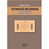 Technická mechanika Kinematika - Kniha
