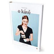 Velká kniha o kávě - Kniha