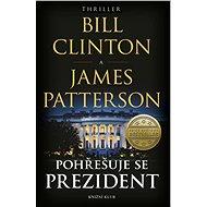 Pohřešuje se prezident - Kniha