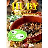 Huby Atlas jedlých húb s osvedčenými recepty - Kniha