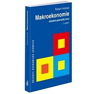 Makroekonomie: Středně pokročilý kurz - Kniha