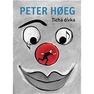 Tichá dívka: Den stille pige - Kniha