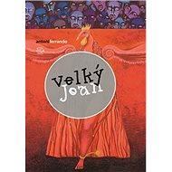 Velký Joan: El gran Joan - Kniha