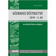 Učebnice Účetnictví 2018 - 2. díl: pro střední školy a veřejnost - Kniha
