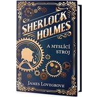 Sherlock Holmes a myslící stroj - Kniha