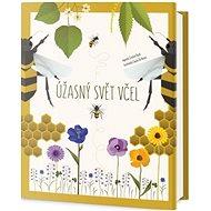 Úžasný svět včel - Kniha