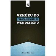 Vzhůru do (responzivního) webdesignu - Kniha