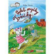 Výlet myšky Toničky - Kniha