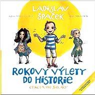 Rokovy výlety do historie: Etiketa pro školáky - Kniha