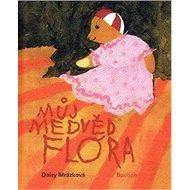 Můj medvěd Flóra - Kniha