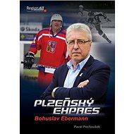 Plzeňský express: Bohuslav Ebermann